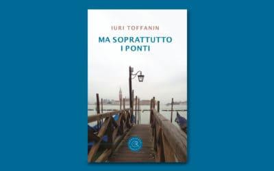 Libro del mese: Ma soprattutto i ponti